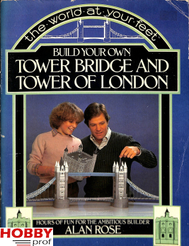 Bouwplaat Tower Bridge and Rower of London